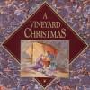 Product Image: Vineyard Music - A Vineyard Christmas