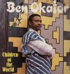 Product Image: Ben Okafor - Children Of The World