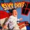 Product Image: Slick Shoes - Wake Up Screaming