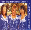 Product Image: Inspired Catholic Voices - Call On Jesus Everyday