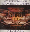 Product Image: Festival Of Evangelical Choirs - 8th Festival Of Evangelical Choirs Vol 1