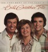 Product Image: Bill Gaither Trio - The Very Best Of The Very Best
