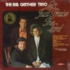 Product Image: Bill Gaither Trio - Let's Just Praise The Lord