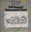 Product Image: Full Gospel Tabernacle Choir - Al Green Presents The Full Gospel Tabernacle Choir