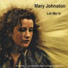Product Image: Mary Johnston - Let Me In