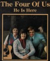Product Image: The Four Of Us - He Is Here