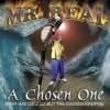 Product Image: Mr Real - A Chosen One