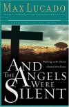 Product Image: Max Lucado - And the Angels Were Silent: Walking with Christ Toward the Cross