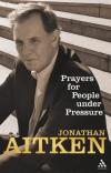 Product Image: Jonathan Aitken - Prayers for People Under Pressure