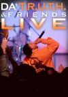 Product Image: Da' T.R.U.T.H. & Friends - Live
