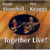 Product Image: Randy Stonehill & Phil Keaggy - Together Live!