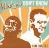 Product Image: Don Chaffer - What You Don't Know