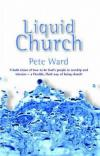 Product Image: Pete Ward - Liquid Church