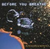 Product Image: Before You Breathe - Remixed Regenerated
