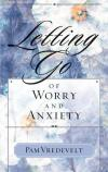 Pam Vredevelt - Letting Go of Worry and Anxiety