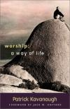 Product Image: Patrick Kavanaugh - Worship--A Way of Life