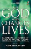 Mark Elsdon-Dew - The God Who Changes Lives Vol 1