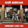 Product Image: Scott Anderson - Somebody Loves You