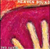 Product Image: Heaven Bound - Two Hands
