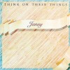 Product Image: Janny - Think On These Things