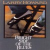 Product Image: Larry Howard - Bright Side Of The Blues
