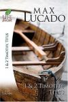 Product Image: Max Lucado - Books of 1 & 2 Timothy, Titus