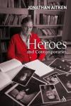 Product Image: Jonathan Aitken - Heroes and Contemporaries