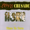 Product Image: Love Crusade - Coming Home