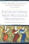 Hexham, Rost & Morehead - Encountering New Religious Movements