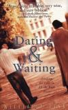 William Risk - Dating & Waiting: Looking for Love in All the Right Places