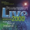 Product Image: David Ruis & Eoghan Heaslip - Powerscourt 2000: Live Worship 2000 From The Heart Of Ireland