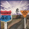 Product Image: The Highway QC's - We're Working Hard