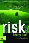 Kenny Luck - Risk: Are You Willing to Trust God with Everything?