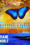 Diane Noble - The Butterfly Farm