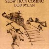 Product Image: Bob Dylan - Slow Train Coming