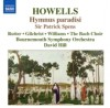 Product Image: Herbert Howells, The Bach Choir, Bournemouth Symphony Orchestra, David Hill - Hymnus Paradisi