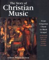 Andrew Wilson-Dickson - The Story Of Christian Music (new edition)