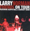 Product Image: Larry Norman - Friends On Tour (reissue)