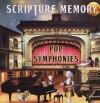 Scripture Memory - Pop Symphonies