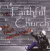 The Faithful Church - The Final Message