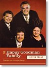 Product Image: The Happy Goodman Family - The Happy Goodman Family Live In Texas