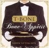 Product Image: T-Bone - Bone-Appetit!: Servin' Up Tha Hits