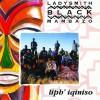 Product Image: Ladysmith Black Mambazo - Liph' Iquiniso