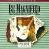 Product Image: Hosanna! Music, Randy Rothwell  - Be Magnified