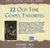 Product Image: Sing Along Gospel - 22 Old Time Gospel Favorites Vol 2