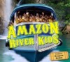 Product Image: Amazon River Kids - Amazon River Kids