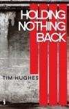 Product Image: Tim Hughes - Holding Nothing Back
