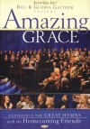 Product Image: Bill & Gloria Gaither & Their Homecoming Friends - Amazing Grace (Hymns)