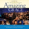 Bill & Gloria Gaither & Their Homecoming Friends - Amazing Grace (Hymns)