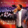 Product Image: Pastor Rudolph McKissick Jr And The Word & Worshp Mass Choir - Intimate Worship